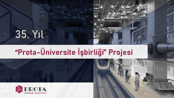 """35. Yıl """"Prota-Üniversite İşbirliği"""" Projesi"""