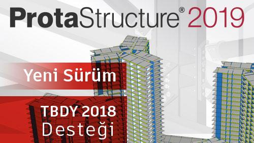 ProtaStructure 2019, Yeni TBDY 2018 Desteği İle Kullanıma Hazır!