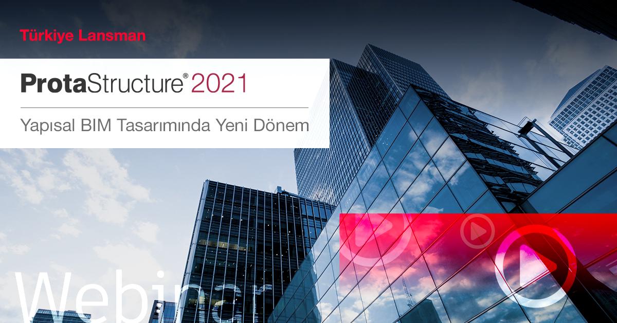 ProtaStructure 2021 Türkiye Lansman Video Kaydı