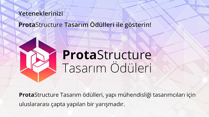 Yeteneklerinizi ProtaStructure Tasarım Ödülleri ile Gösterin!