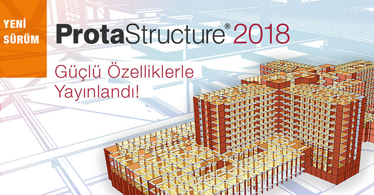 ProtaStructure 2018 Güçlü Özelliklerle Yayınlandı!