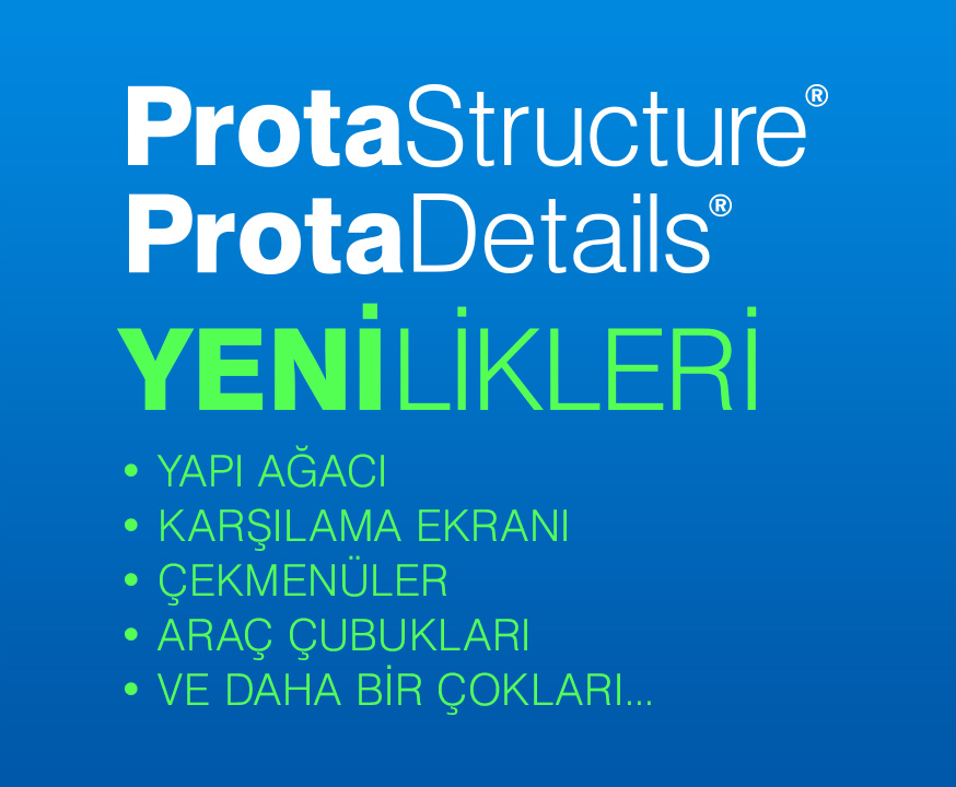 ProtaStructure Suite Güncelleme Çalışmalarımız Devam Ediyor